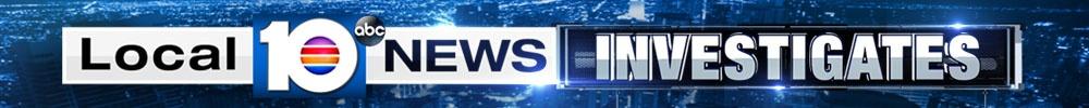 Local 10 News Investigates