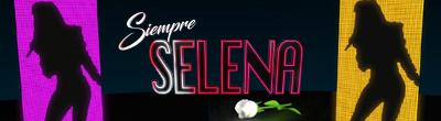 Siempre Selena banner