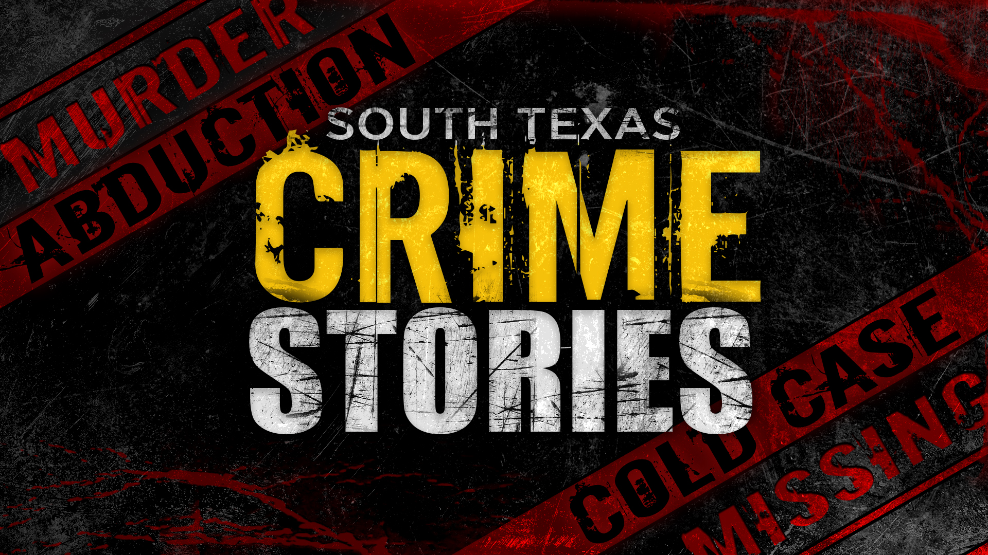 South Texas Crime Stories